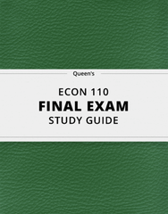 [ECON 110] - Final Exam Guide - Comprehensive Notes for the exam (39 pages long!)
