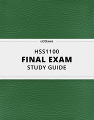 [HSS1100] - Final Exam Guide - Everything you need to know! (33 pages long)