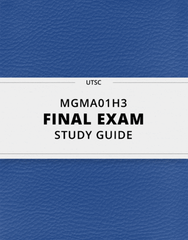 [MGMA01H3] - Final Exam Guide - Everything you need to know! (25 pages long)