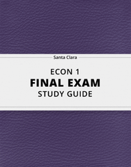 [ECON 1] - Final Exam Guide - Everything you need to know! (34 pages long)