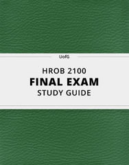 [HROB 2100] - Final Exam Guide - Ultimate 91 pages long Study Guide!