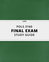 [POLS 3160] - Final Exam Guide - Ultimate 30 pages long Study Guide!
