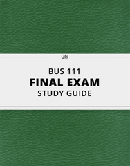[BUS 111] - Final Exam Guide - Comprehensive Notes for the exam (52 pages long!)