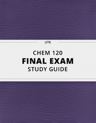 [CHEM 120] - Final Exam Guide - Everything you need to know! (22 pages long)
