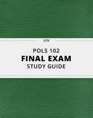 [POLS 102] - Final Exam Guide - Comprehensive Notes for the exam (23 pages long!)