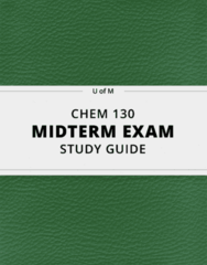 [CHEM 130] - Midterm Exam Guide - Comprehensive Notes for the exam (19 pages long!)