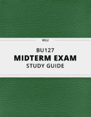 [BU127] - Midterm Exam Guide - Everything you need to know! (35 pages long)