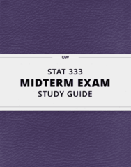 [STAT 333] - Midterm Exam Guide - Everything you need to know! (123 pages long)