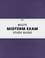 [BU275] - Midterm Exam Guide - Everything you need to know! (17 pages long)