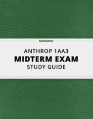[ANTHROP 1AA3] - Midterm Exam Guide - Ultimate 24 pages long Study Guide!
