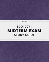 [ECO100Y1] - Midterm Exam Guide - Everything you need to know! (26 pages long)