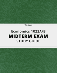 [Economics 1022A/B] - Midterm Exam Guide - Comprehensive Notes for the exam (41 pages long!)