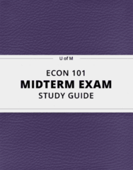 [ECON 101] - Midterm Exam Guide - Everything you need to know! (21 pages long)
