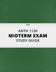 [ANTH 1120] - Midterm Exam Guide - Ultimate 27 pages long Study Guide!