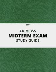 [CRIM 355] - Midterm Exam Guide - Comprehensive Notes for the exam (16 pages long!)