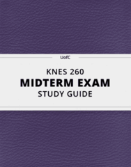 [KNES 260] - Midterm Exam Guide - Ultimate 21 pages long Study Guide!
