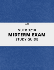 [NUTR 3210] - Midterm Exam Guide - Everything you need to know! (36 pages long)