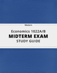 [Economics 1022A/B] - Midterm Exam Guide - Ultimate 47 pages long Study Guide!