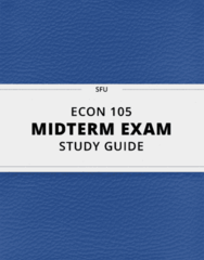 [ECON 105] - Midterm Exam Guide - Everything you need to know! (28 pages long)