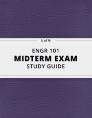 [ENGR 101] - Midterm Exam Guide - Comprehensive Notes for the exam (111 pages long!)