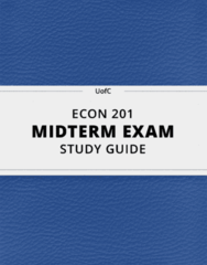 [ECON 201] - Midterm Exam Guide - Comprehensive Notes for the exam (10 pages long!)