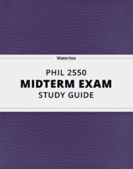 [PHIL 2550] - Midterm Exam Guide - Everything you need to know! (15 pages long)