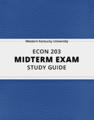 [ECON 203] - Midterm Exam Guide - Everything you need to know! (43 pages long)
