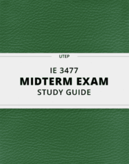 [IE 3477] - Midterm Exam Guide - Ultimate 20 pages long Study Guide!