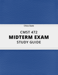 [CMST 472] - Midterm Exam Guide - Ultimate 22 pages long Study Guide!
