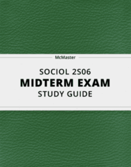 [SOCIOL 2S06] - Midterm Exam Guide - Comprehensive Notes for the exam (98 pages long!)