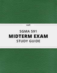 [SGMA 591] - Midterm Exam Guide - Everything you need to know! (140 pages long)