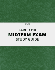 [FARE 3310] - Midterm Exam Guide - Everything you need to know! (28 pages long)
