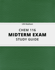[CHEM 116] - Midterm Exam Guide - Ultimate 17 pages long Study Guide!