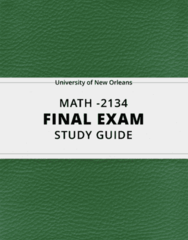 [MATH -2134] - Final Exam Guide - Everything you need to know! (92 pages long)