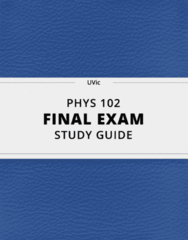 [PHYS 102] - Final Exam Guide - Everything you need to know! (35 pages long)