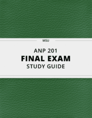 [ANP 201] - Final Exam Guide - Comprehensive Notes fot the exam (80 pages long!)