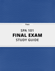 [SPA 101] - Final Exam Guide - Everything you need to know! (55 pages long)