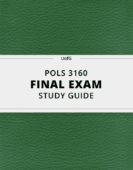 [POLS 3160] - Final Exam Guide - Ultimate 26 pages long Study Guide!