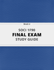[SOCI 1F90] - Final Exam Guide - Everything you need to know! (46 pages long)