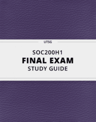 [SOC200H1] - Final Exam Guide - Comprehensive Notes fot the exam (40 pages long!)