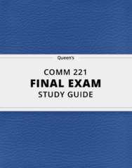 [COMM 221] - Final Exam Guide - Ultimate 37 pages long Study Guide!