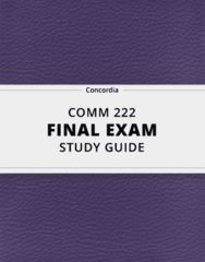[COMM 222] - Final Exam Guide - Ultimate 31 pages long Study Guide!