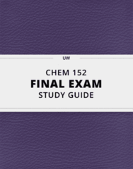 [CHEM 152] - Final Exam Guide - Comprehensive Notes fot the exam (119 pages long!)