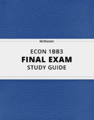 [ECON 1BB3] - Final Exam Guide - Comprehensive Notes fot the exam (63 pages long!)