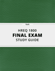 [HREQ 1800] - Final Exam Guide - Comprehensive Notes fot the exam (24 pages long!)