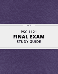 [PSC 1121] - Final Exam Guide - Comprehensive Notes fot the exam (41 pages long!)
