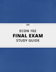[ECON 102] - Final Exam Guide - Ultimate 60 pages long Study Guide!