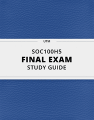 [SOC100H5] - Final Exam Guide - Comprehensive Notes fot the exam (131 pages long!)