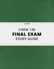 [CHEM 130] - Final Exam Guide - Ultimate 49 pages long Study Guide!