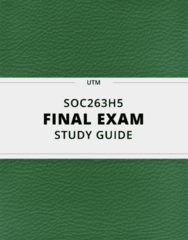 [SOC263H5] - Final Exam Guide - Ultimate 43 pages long Study Guide!